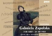 Plakat zapraszający na wystawę Gabriela Zapolska, 3 III 1857-21 XII 1921.