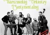 Plakat zapowiadający koncert Warszawskiej Orkiestry Sentymentalnej.