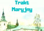 """Plakat spaceru """"Trakt Maryjny"""" - 15 sierpnia, godz. 15:00, ul. Zamurowa 11."""