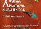 Plakat zapraszający na X Doroczną Wystawę Plastyczną Klubu Seniora.