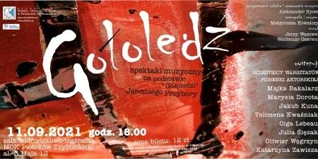 Gołoledź - spektakl muzyczny w MOK