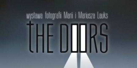 Wystawa fotografii Marii i Mariusza Lauks: The Doors