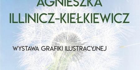 Wystawa Agnieszki Illinicz-Kiełkiewicz